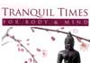 Click for more details about Tranquil-Times for Body & Minds