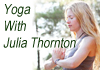 Click for more details about Yoga with Julia Thornton
