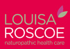 Click for more details about Louisa Roscoe Natural Health
